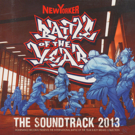 Battle Of The Year - The Soundtrack 2013