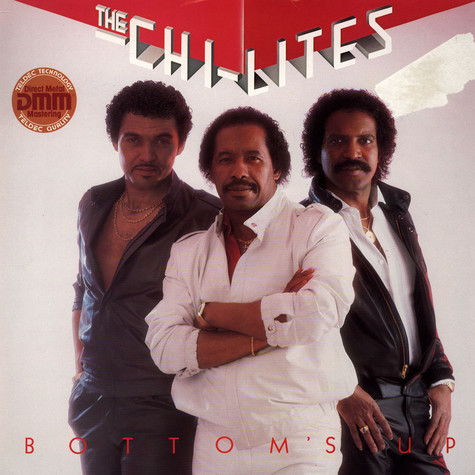 Chi-Lites, The - Bottom's Up