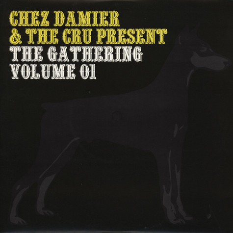Chez Damier & The Cru present - The Gathering Volume 1