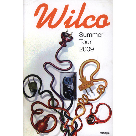 Dan Nadel - Wilco Tour Program Summer 2009