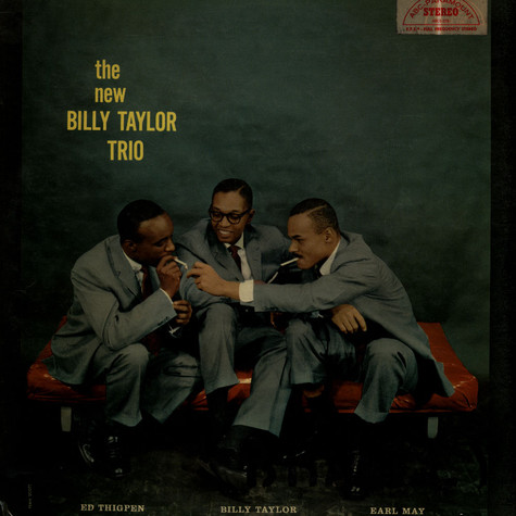 New Billy Taylor Trio, The - Ed Thigpen, Earl May, Billy Taylor