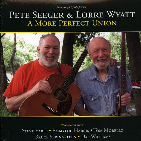 Pete Seeger & Lorre Wyatt - A More Perfect Union
