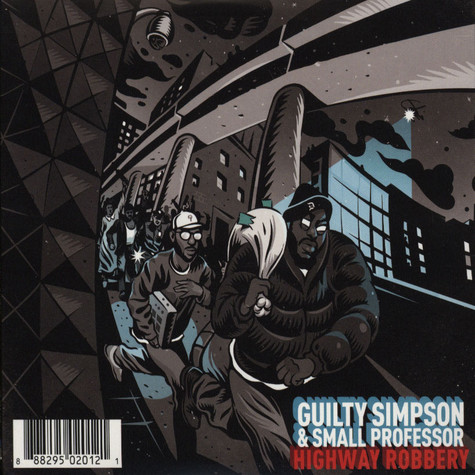 Guilty Simpson & Small Professor / Sean Price & M-Phazes - Highway Robbery / Land Of The Crooks