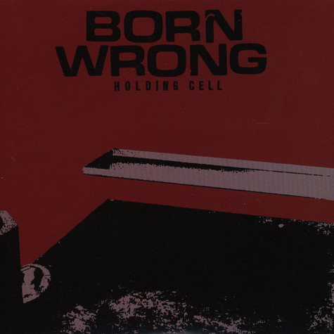Born Wrong - Holding Cell