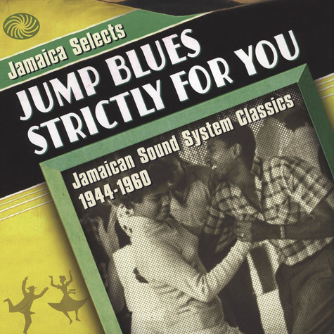 V.A. - Jamaica Selects Jump Blues Strictly For You!