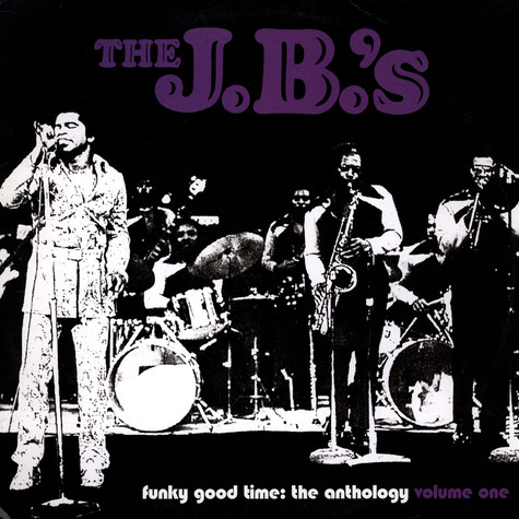 J.B.'s, The - Funky Good Times: The Anthology Volume 1