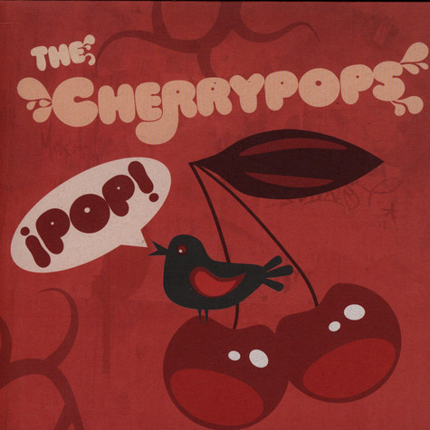 Cherrypops, The - Pop!