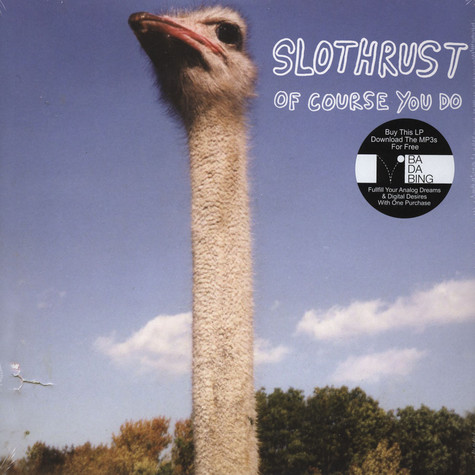 Slothrust - Of Course You Do