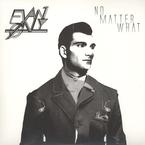 Evan Only - No Matter What