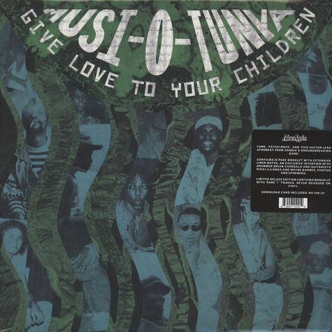 Musi-O-Tunya - Give Love To Your Children Deluxe Edition