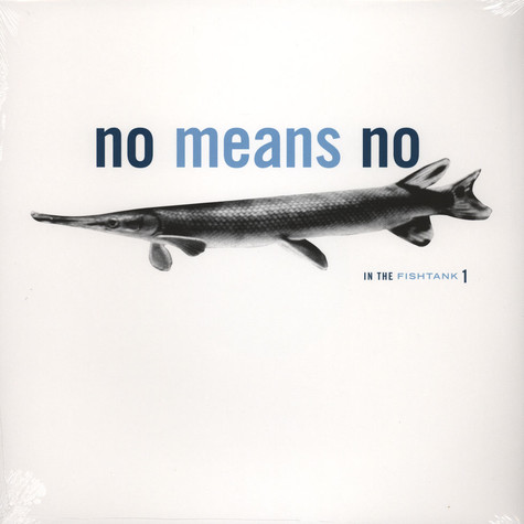 No Means No - In The Fishtank 1