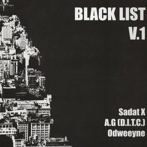 Odweeyne - Black List Volume 1 feat. Sadat X & AG