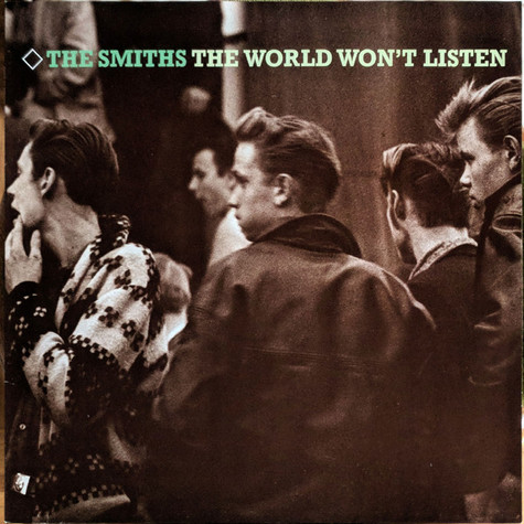 Smiths, The - The World Won't Listen
