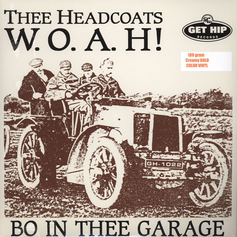 Thee Headcoats - W.O.A.H. In Thee Garage