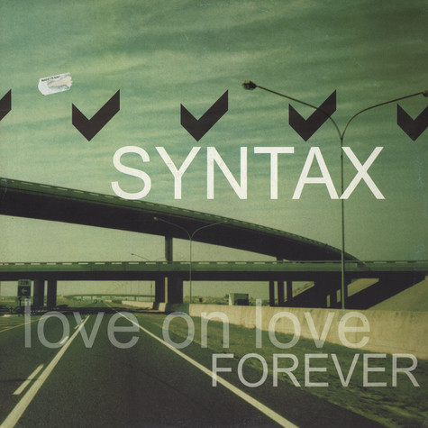 Syntax - Love On Love / Forever