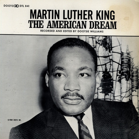 Dr. Martin Luther King, Jr. - The American Dream