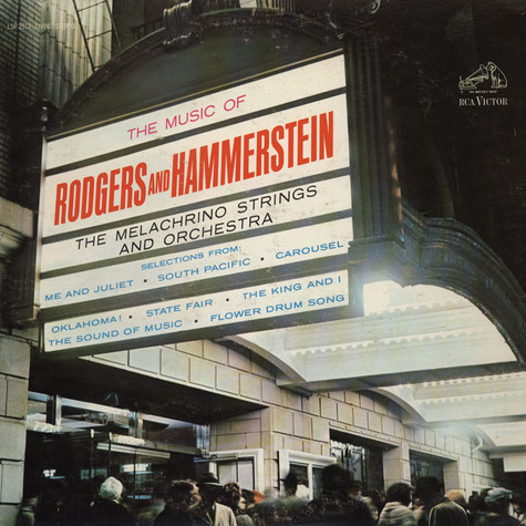 Melachrino Strings And Orchestra - The Music Of Rodgers And Hammerstein