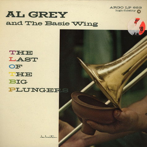 Al Grey And The Basie Wing   - The Last Of The Big Plungers