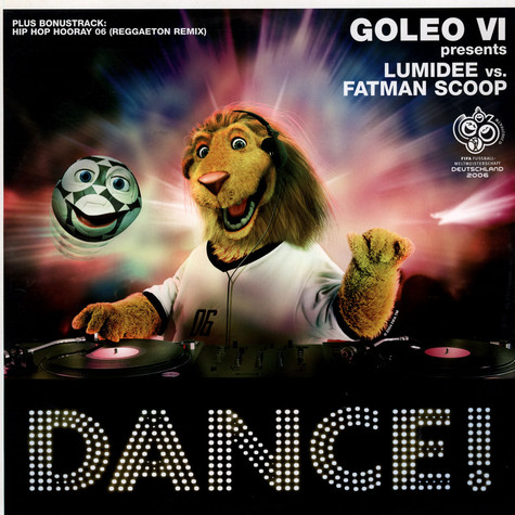 Goleo VI Presents Lumidee vs. Fatman Scoop - Dance !
