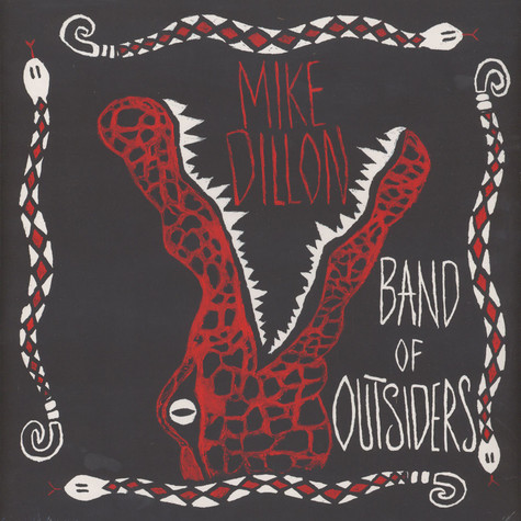 Mike Dillon - Band Of Outsiders