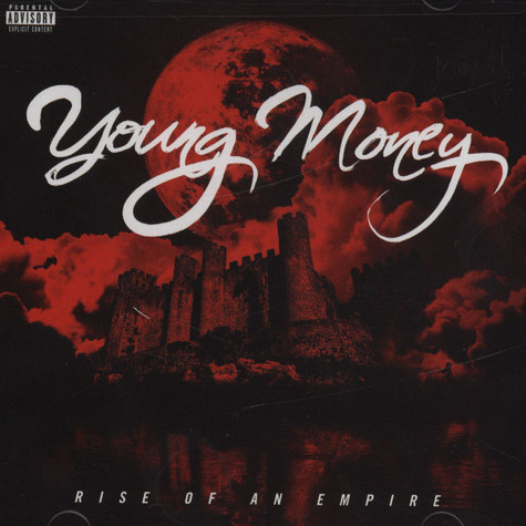 Young Money - Rise Of An Empire