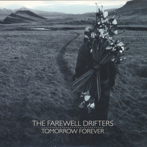 Farewell Drifters - Tomorrow Forever