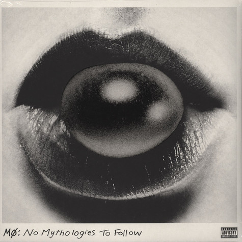 Mo - No Mythologies To Follow