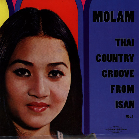 V.A. - Molam: Thai Country Groove From Isan Vol. 1