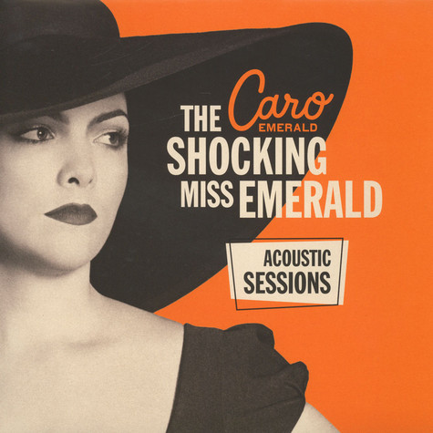 Caro Emerald - The Shocking Miss Emerald: Acoustic Sessions