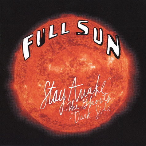 Full Sun - Stay Awake EP