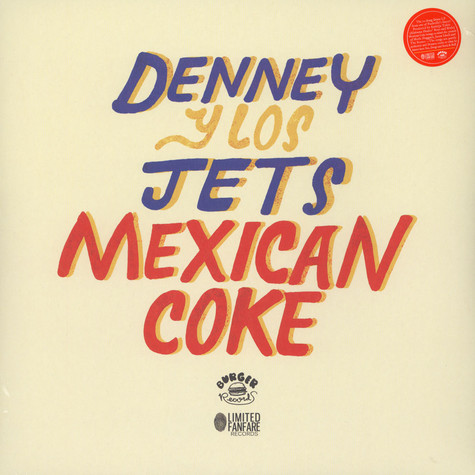 Denney & The Jets - Mexican Coke