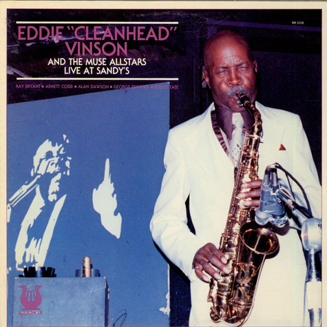 """Eddie """"Cleanhead"""" Vinson And The Muse Allstars - Live At Sandy's"""