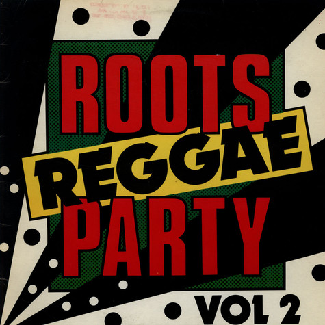 V.A. - Roots Reggae Party Vol. 2