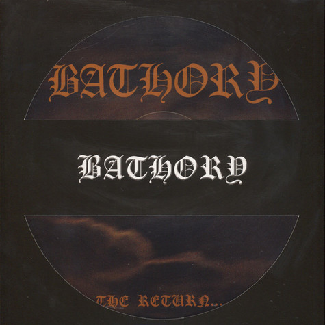 Bathory - The Return Of Darkness And Evil Picture Disc