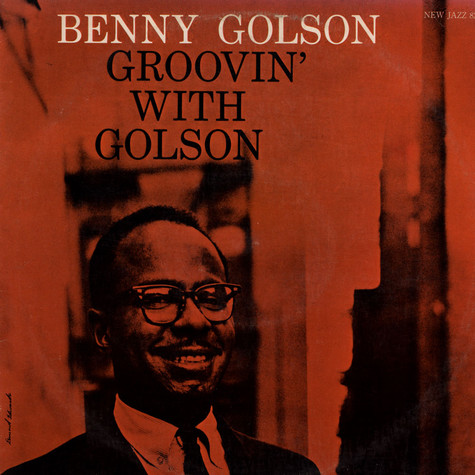 Benny Golson - Groovin' With Golson