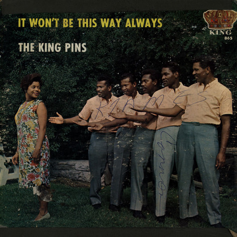 King Pins, The - It Won't Be This Way Always
