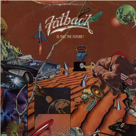 Fatback Band, The - Is This The Future?
