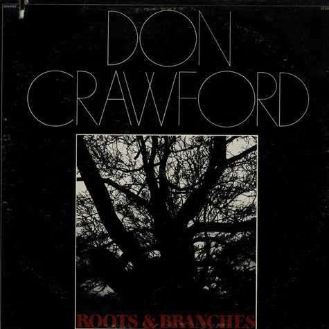 Don Crawford - Roots & Branches