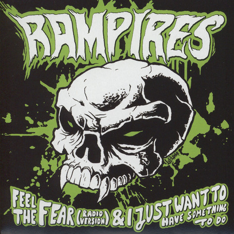 Rampires / The Hitchcocks - Feel The Fear / Deathrow