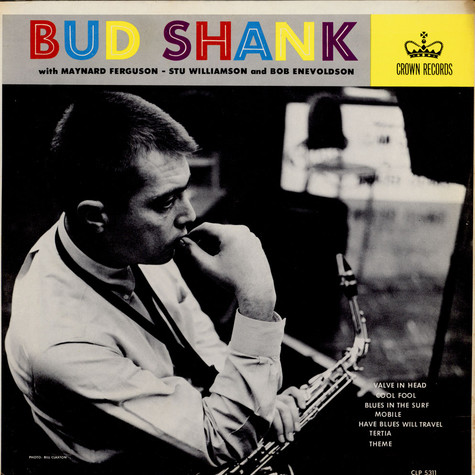 Bud Shank - Bud Shank with Maynard Ferguson - Stu Williamson and Bob Enevoldsen