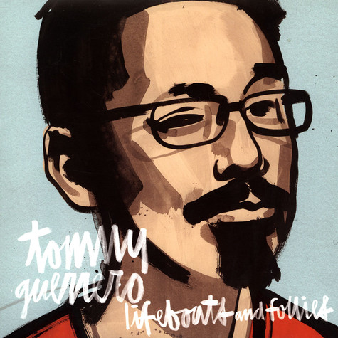 Tommy Guerrero - Lifeboats And Follies