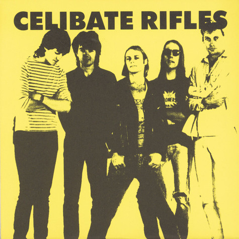 Celibate Rifles - Celibate Rifles