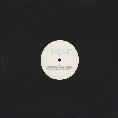 V.A. - If This Is House I Want My Money...3 EP