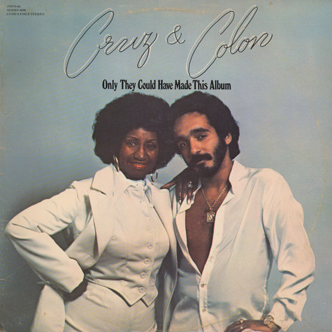Cruz & Colon - Only They Could Have Made This Album