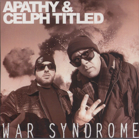 Apathy & Celph Titled - War Syndrome