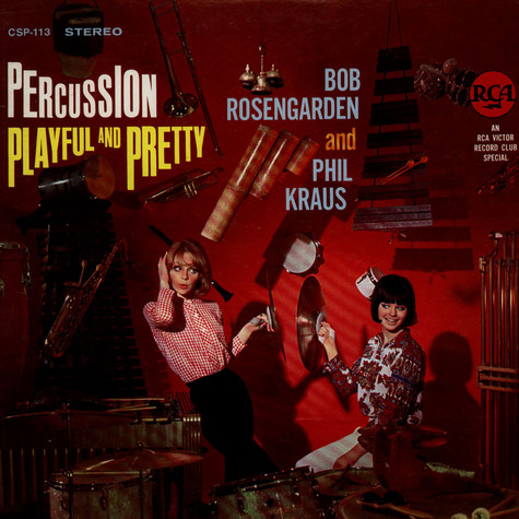 Bobby Rosengarden And Phil Kraus - Percussion Playful And Pretty