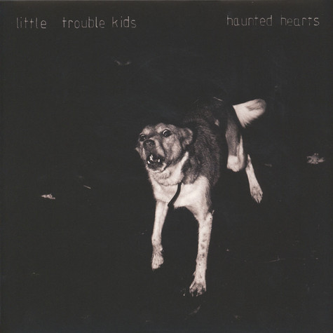Little Trouble Kids - Haunted Hearts LP