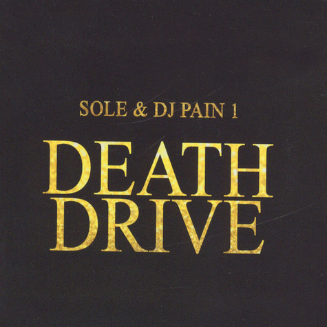 Sole & DJ Pain 1 - Death Drive