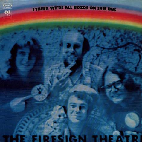 Firesign Theatre, The - I Think We're All Bozos On This Bus
