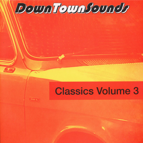 V.A. - Downtown Sounds Classics Volume 3